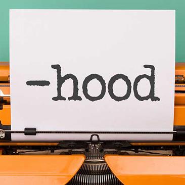 """Sufixo """"-hood"""": aprenda como utilizá-lo"""
